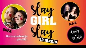 Slay GIRL Slay: SOFA, R.A.E, Emily Frost x Mailis @ Kulttuuritehdas Vernissa | Vantaa | Suomi