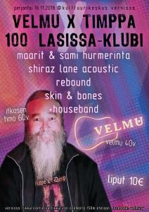 Velmu 40 + Timppa 60 = 100 lasissa! -klubi @ Vernissasali | Vantaa | Suomi