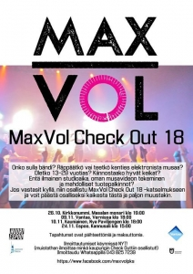 Max Vol Check Out 18 -Katselmus @ Vernissasali | Vantaa | Finland