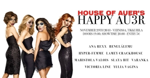 House of Auer's HAPPY AU3R