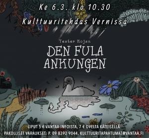 Teater Kojan: Den Fula Ankungen / Ruma Ankanpoikanen @ Vernissasali | Vantaa | Finland