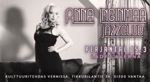 Anna Inginmaa Jazzclub: Lady Laverna @ Vernissasali | Vantaa | Finland