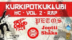 Velmuklubi: Kurkipotkuklubi vol. 2: Petos, Facestomp, Jontti & Shaka, Watery @ Vernissasali | Vantaa | Finland