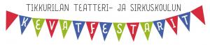 Tikkurilan Teatterin kevätfestarit @ Kulttuuritehdas Vernissa | Vantaa | Finland