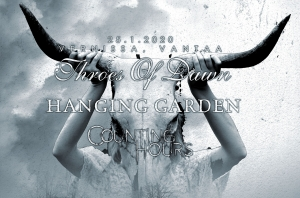Hanging Garden, Throes Of Dawn, Counting Hours @ Vernissasali | Vantaa | Finland