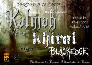 Velmuklubi: Kalmah, Khiral & Blackedge @ Vernissasali | Vantaa | Finland