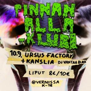 SIIRRETTY Pinnan Alla -Klubi: Ursus Factory, Kanslia @ Vernissasali | Vantaa | Finland