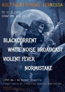 Velmuklubi: Blackcurrent, Violent Fever, White Noise Broadcast, Normistake @ Vernissasali | Vantaa | Finland