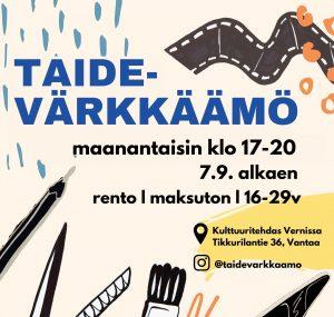 Taidevärkkäämö @ Taidevärkkäämö | Vantaa | Suomi